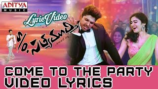 Come To The Party Video Song With Lyrics II  S/O Satyamurthy Songs II Allu Arjun, Samantha