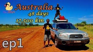 [EP1] ทัวร์ก๊าบๆ Australia 48 days 17,500 km รอบทวีป - ล้อหมุน ออกเดินทาง