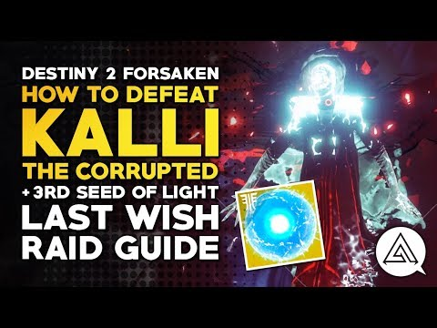 Xxx Mp4 Destiny 2 Forsaken How To Defeat Kalli The Corrupted 3rd Seed Of Light Last Wish Raid Guide 3gp Sex