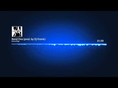 Lil Jon & Tyga -- Bend Ova (prod. by Dj Kronic)