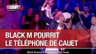 Black M pourrit le téléphone de Cauet - C'Cauet sur NRJ