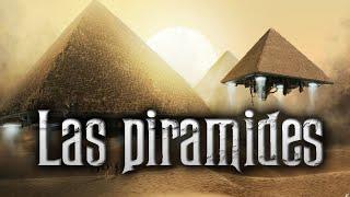 El misterio de: Las piramides de Egipto