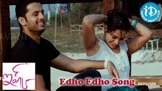 Edho Edho Song - Ishq Movie Songs - Nitin - Nithya Menon