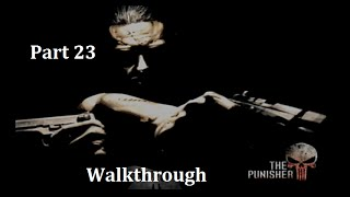 The Punisher (2005) Walkthrough 23 Meat Packing Plant 1/2 Truce With The Gnuccis