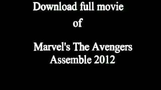 Download full movie of Marvel's The Avengers Assemble 2012