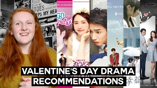 Valentine's Day Drama Recommendations! (2017)