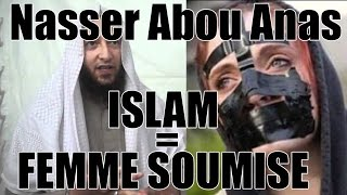 *ATTENTION* Nader Abou Anas: Islam=femme soumise