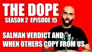 BollywoodGandu - The Dope - Salman Verdict and When Others Copy Us Episode 15