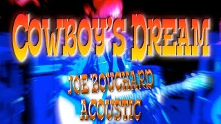 Cowboy's Dream Joe Bouchard Blue Öyster Cult co-founder Acoustic Infinity Hall