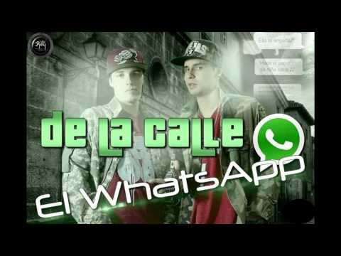 De La Calle - El Whatsapp (Audio)