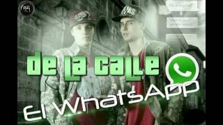 De La Calle - El Whatsapp (Audio)