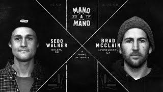 Mano A Mano 2017 - Round 2: Sebo Walker vs. Brad McClain