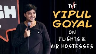 Vipul Goyal on Flights and Air Hostesses || Watch Humorously Yours Full Season on TVFPlay