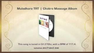 Muladhara TRT Chakra Massage Album