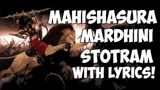 Mahishasura Mardini Stotram - Lyrics