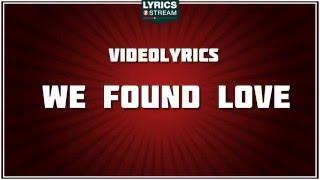 We found love - Rihanna tribute - Lyrics