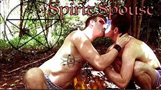 Gay Short Film - 'Spirit Spouse'