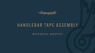 CAMPAGNOLO - Tape handlebar installation - Montaggio del nastro manubrio.