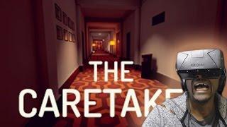 The Caretaker | Oculus Rift DK2 Horror Game