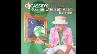 DJ Cassidy ft  R Kelly vs. Pino D'Angio' - Ma Quale Idea, Make The World Go Round