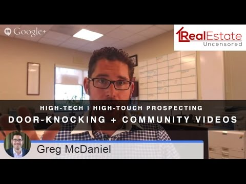 High Tech High Touch Prospecting Door Knocking Community Videos