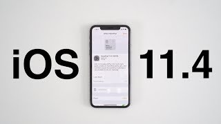 What's New in iOS 11.4?
