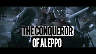 THE MAN WHO CONQUERED ALEPPO  - Shaykh Muhammad Abdul Jabbar