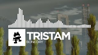 Tristam - Bone Dry [Monstercat Release]
