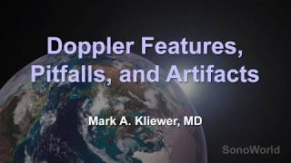 Doppler Features, Pitfalls and Artifacts