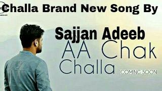 Challa Brand New Punjabi Song By Sajjan Abeeb Hd Video