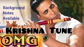O M G | Krishna Tune |Edited| With Background Notations |Easy Flute Lesson |