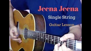Jeena Jeena single string guitar tabs lead lesson cover tutorial | Badlapur
