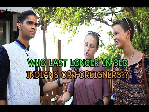 Indian Men VS Foreign Men: Who Last Longer In Bed?
