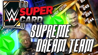 WWE Supercard - My Supreme Dream Team!