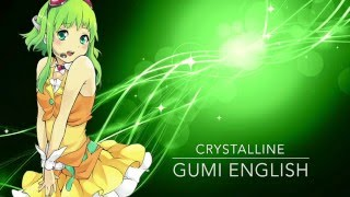 [CirCrush] Crystalline [Gumi English w/ Lyrics]