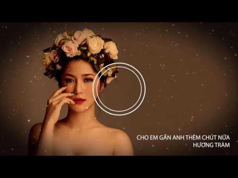 Xxx Mp4 Cho Em Gần Anh Thêm Chút Nữa Lyric Hương Tràm Singer 3gp Sex