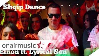 Etnon feat Lyrical Son - Shqip dance
