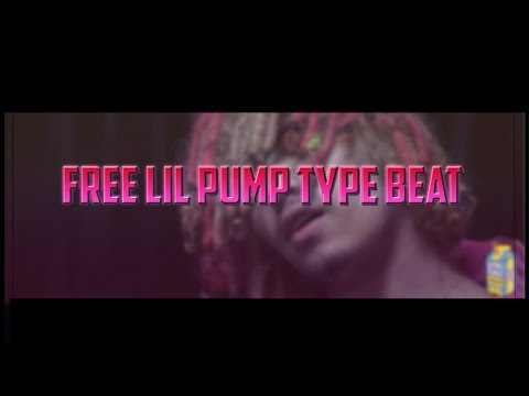 [FREE] Lil Pump Type Beat