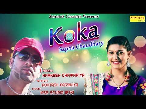 Koka    Sapna Chaudhary    Harkesh Chawariya    Latest Hahranvi Song 2017