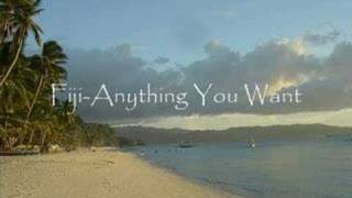 Fiji-Anything You Want