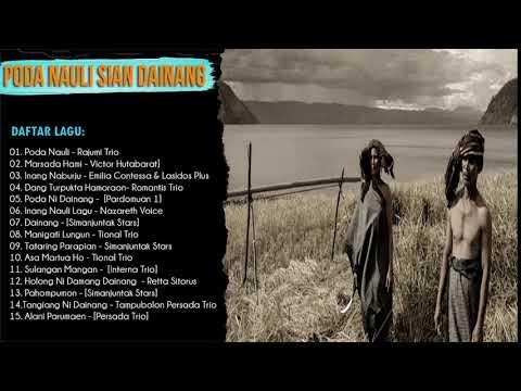 Poda Nauli Sian Dainang  - Lagu Batak Terbaik Untuk Motivasi di Perantauan
