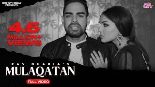 Mulaqatan | Mofolactic Pav Dharia | Latest Punjabi Song 2016 | House Of Musique