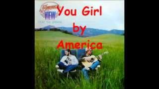 You Girl by America