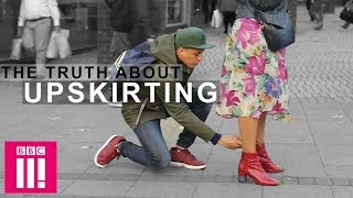 Sex & Lies: The Truth About Upskirting