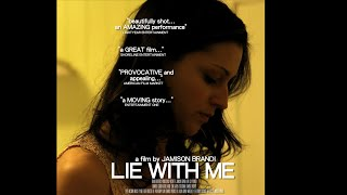 LIE WITH ME...World Premiere