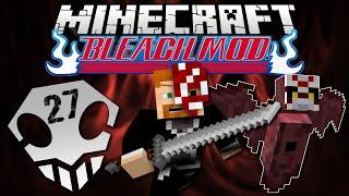 Minecraft: BLEACH MOD EP. 27 - Maze of the Hell Bat!