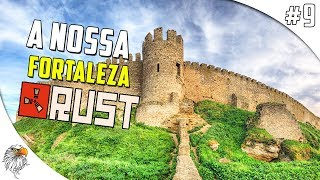 RUST DOS PIRATAS - A NOSSA FORTALEZA BOLADONA #9