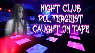REAL POLTERGEIST OF A HAUNTED NIGHTCLUB CAUGHT ON TAPE