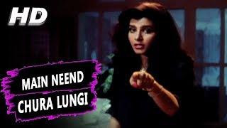 Main Neend Chura Lungi   Asha Bhosle   Jurrat 1989 Songs   Anita Raj, Amrish Puri