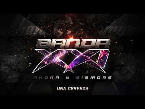 Xxx Mp4 Banda XXI Una Cerveza Audio 3gp Sex